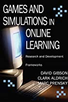Games And Simulations in Online Learning:…