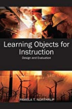 Learning Objects for Instruction: Design and…