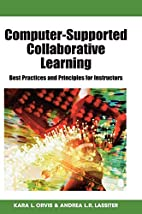 Computer-Supported Collaborative Learning:…