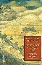 Letters on Old Age (Rerum Senilium Libri):…