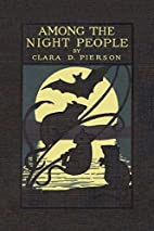 Among the Night People by Clara Dillingham…
