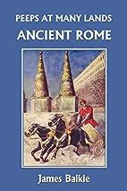 Peeps at Many Lands: Ancient Rome…