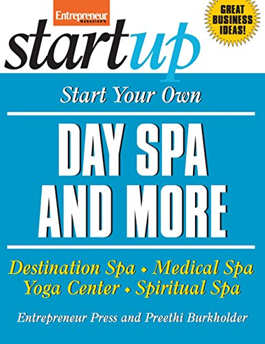 start-your-own-day-spa-and-more-destination-spa-medical-spa-yoga-center-spiritual-spa-startup-series