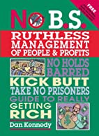 No B.S. Ruthless Management of People and…