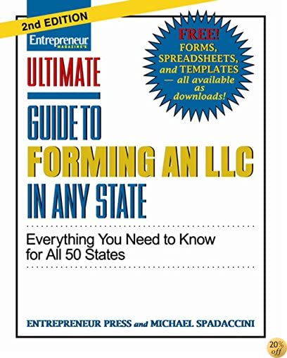 Ultimate Guide to Forming an LLC in Any State, Second Edition (Ultimate Series)