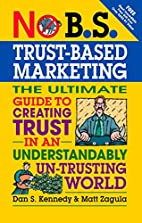 No B.S.Trust-Based Marketing: The Ultimate…