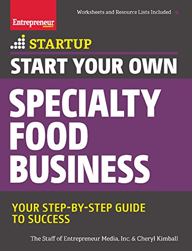 start-your-own-specialty-food-business-your-step-by-step-startup-guide-to-success-startup-series