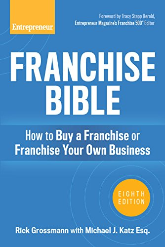 franchise-bible-how-to-buy-a-franchise-or-franchise-your-own-business
