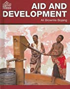 Aid and Development (The Global Village) by…