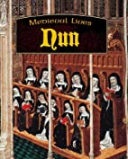 Nun (Medieval Lives) by Robert Hull