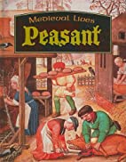 Peasant (Medieval Lives) by Robert Hull