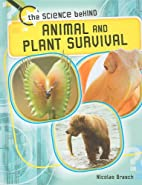 Animal and Plant Survival (The Science…