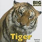 Tiger (Big Beasts) by Stephanie Turnbull