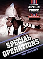 Special Operations (Action Force) by John…
