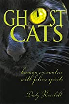 Ghost Cats: Human Encounters with Feline…