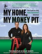 My Home, My Money Pit: Your Guide to Every…