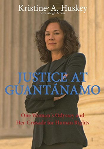 justice-at-guantanamo-one-womans-odyssey-and-her-crusade-for-human-rights