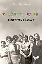 His Favorite Wife: Trapped in Polygamy by…
