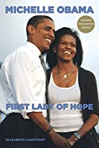 Michelle Obama: First Lady of Hope by…