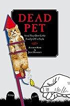 Dead Pet: Send Your Best Little Buddy Off in…
