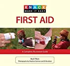 Knack First Aid: A Complete Illustrated…