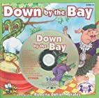 Down by the Bay (Read and Sing Along) by…