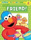Sesame Workshop: Sesame Street I Am A Friend