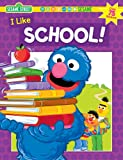 Sesame Workshop: Sesame Street I Like School
