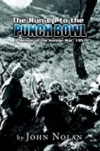 The Run-Up to the Punch Bowl by John Nolan