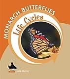 Monarch Butterflies (Buddy Books: Life…