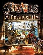 A Pirate's Life by John Hamilton