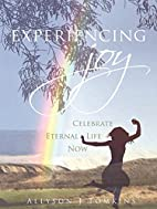 Experiencing Joy by Allyson Tomkins