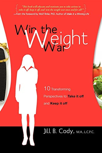 win-the-weight-war-10-transforming-perspectives-to-take-it-off-and-keep-it-off