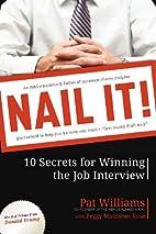 Nail It!: 10 Secrets for Winning the Job…