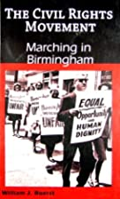 Marching in Birmingham (The Civil Rights…
