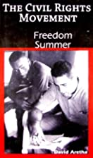 Freedom Summer (The Civil Rights Movement)…
