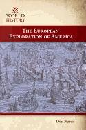 The European Exploration of America (World…