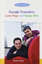 Google Founders: Larry Page and Sergey Brin…