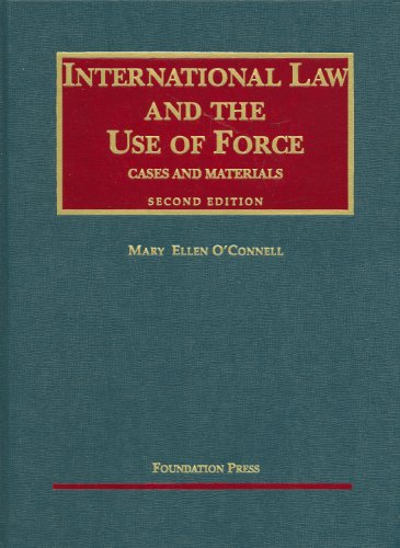 international-law-and-the-use-of-force-university-cas-series