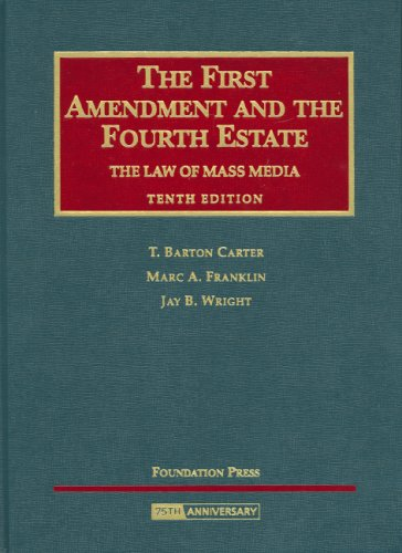the-first-amendment-and-the-fourth-estate-the-law-of-mass-media