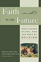 Faith In The Future: Healthcare, Aging and…