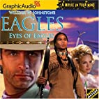 Eagles: Eyes of Eagles [graphic audio] by…