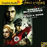 Robert McCammon: The Wolf's Hour (1 of 3)