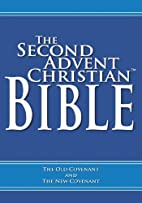 The Second Advent Christian Bible by Stephen…