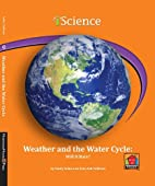 Weather and the Water Cycle: Will It Rain?…