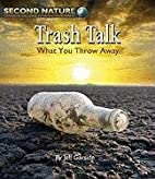 Trash Talk: What You Throw Away (Second…