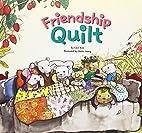 Friendship Quilt (Myself Bookshelf) by Cecil…