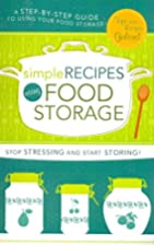 Simple Recipes Using Food Storage by Cedar…
