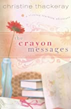 The Crayon Messages (Visiting Teaching…