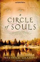 A Circle of Souls by Preetham Grandhi